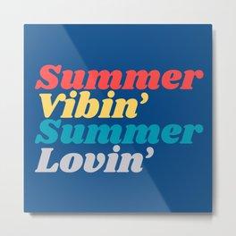 Summer Lovin' Summer Vibin' Metal Print
