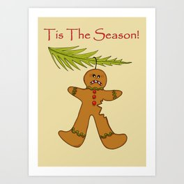 Open Season on Gingerbreadmen! Art Print