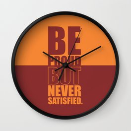 Lab No. 4 -  Be Proud But Never Satisfied Gym Motivational Quotes Poster Wall Clock
