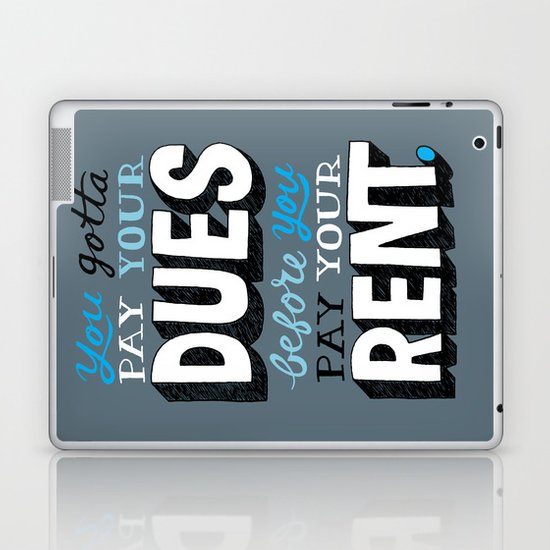 Dues Before Rent Laptop & iPad Skin