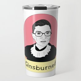 Ginsburned! Travel Mug
