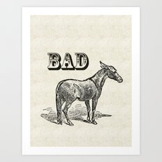 Bad Ass Art Print