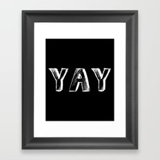 Yay Framed Art Print