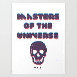 masters of the universe Art Print