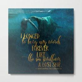 Fear of the Drowning Deep - Bury My Words Metal Print
