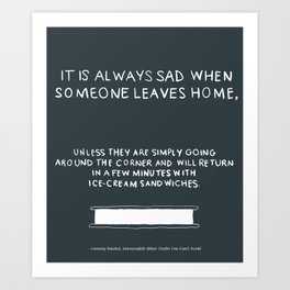 Lemony Snicket Quote Art Print