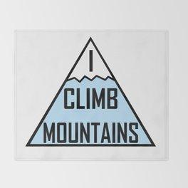 I Climb Mountains Blue Throw Blanket