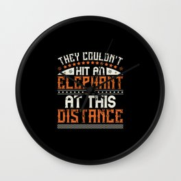Elephant Quote - 43 Wall Clock
