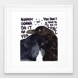 Bird no. 488: You Don't Have To Do It Alone Framed Art Print