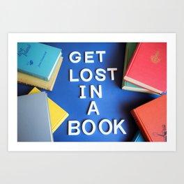 Get Lost in a Book Art Print