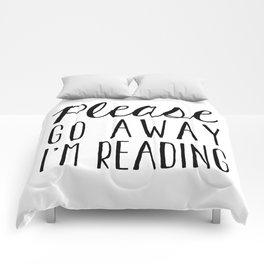 Go Away, I'm Reading (Polite Version) Comforters