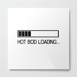 Error: Hot Bod Not Found Metal Print