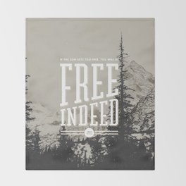 Free Indeed - Photo Throw Blanket