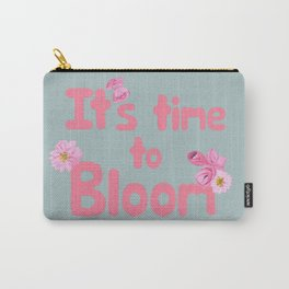 It's Time to Bloom Motivational Collage Carry-All Pouch