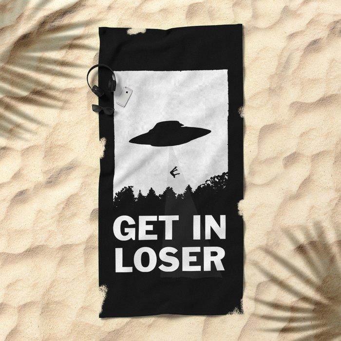 Get In Loser Beach Towel