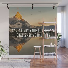 Don't Limit Your Challenges Wall Mural