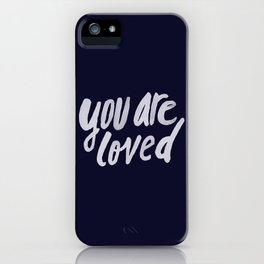 You Are Loved x Navy iPhone Case