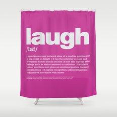 definition LLL - Laugh 9 Shower Curtain