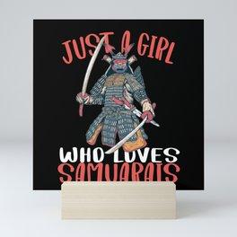 Just a Girl who Loves Samurais Japanese Mini Art Print