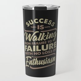 Success Is Walking - Motivational Travel Mug