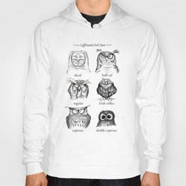 Caffeinated Owls Hoody