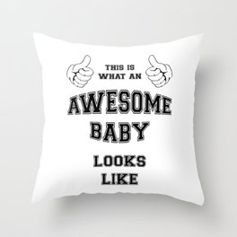 AWESOME BABY Throw Pillow