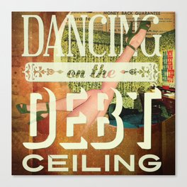 Dancing On The Debt Ceiling Canvas Print