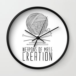Weapons Of Mass Creation - Knitting Wall Clock