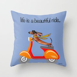Dachshund on Vespa - life is a beautiful ride... Throw Pillow