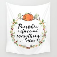 spice Wall Tapestries featuring Pumpkin Spice and Everything Nice by Noonday Design
