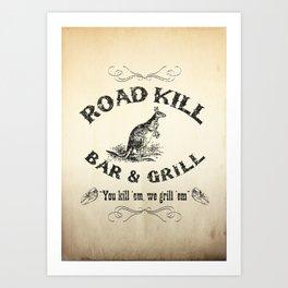 Road Kill Bar & Grill Art Print