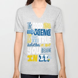 The Good Thing About Science Unisex V-Neck