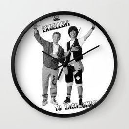 Bill and Ted's Excellent Adventure Wall Clock