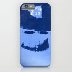 Post No Bills, but smile while doing it iPhone 6s Slim Case