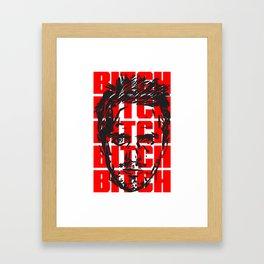 BITCH Framed Art Print