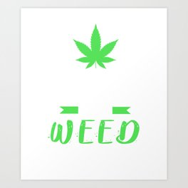 Hemp Weed Kiffen natural drugs 420 April Gift Art Print