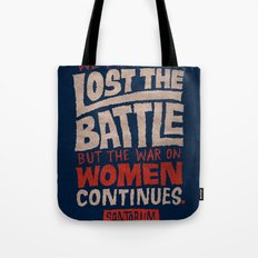 Lost the Battle Tote Bag