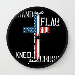 Stand for the Flag Kneel for the Cross  Faith USA Patriotic  Wall Clock