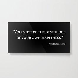 Emma By Jane Austen Quote I Metal Print