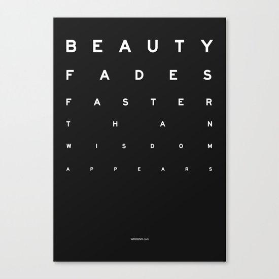 Beauty Fades Canvas Print