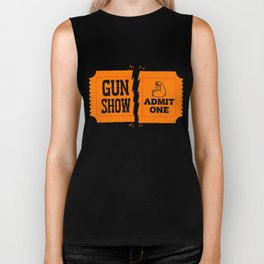 Ticket to the Gun Show Biker Tank