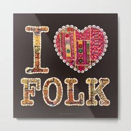 I love Folk Metal Print