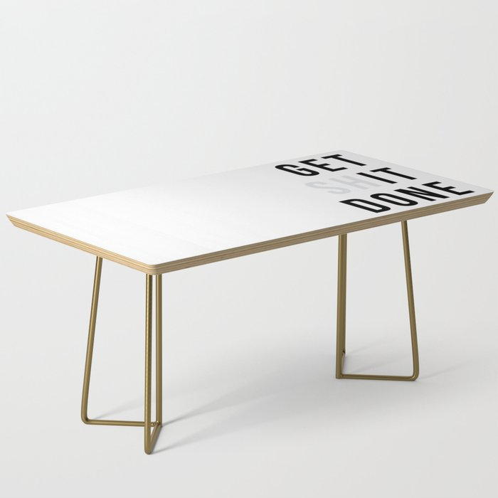 Get Sh(it) Done // Get Shit Done Coffee Table