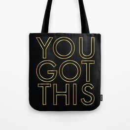 You Got This in Gold Tote Bag