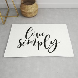 Live Simply, Simple Quote, Simple Living, Simple Lifestyle Rug