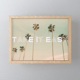 Take It Easy Framed Mini Art Print