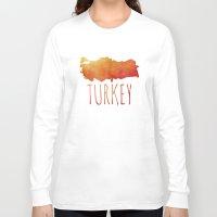 turkey Long Sleeve T-shirts featuring Turkey by Stephanie Wittenburg