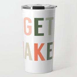 Get Naked, Home Decor, Quote Bathroom, Typography Art, Modern Bathroom Travel Mug