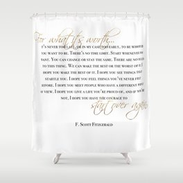 for what it's worth Shower Curtain