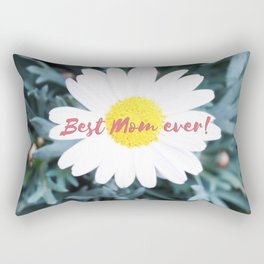 "SMILE ""Best Mom ever!"" Edition - White Daisy Flower #1 Rectangular Pillow"